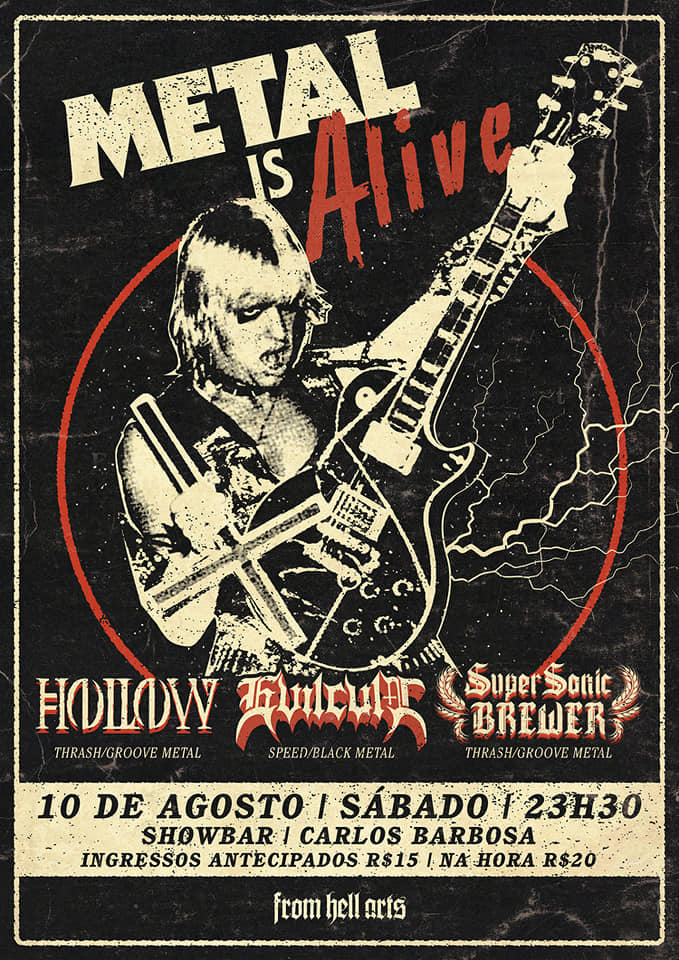 Metal is Alive – Carlos Barbosa/RS – 10 agosto, 2019